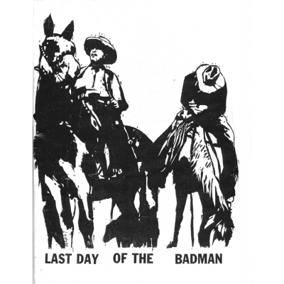 Last Day of The Bad Man